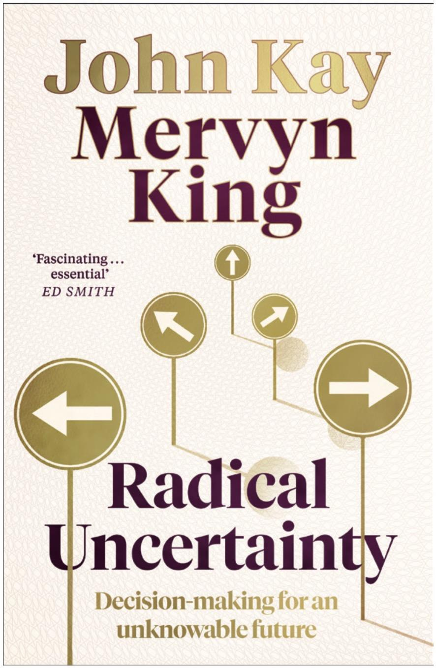 Book review: Radical Uncertainty by John Kay and Mervyn King ...