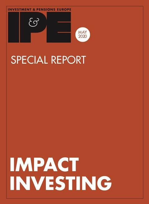 Impact Investing special report IPE May 2020